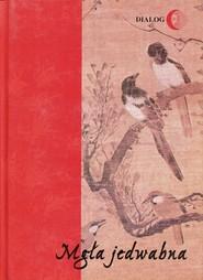 okładka Mgła jedwabna Wybór poezji koreańskiej XX wieku, Książka | Kim Soweol, Yun Dongju, Seo Jeongju