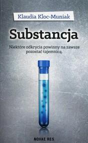okładka Substancja, Książka   Klaudia  Kloc-Muniak