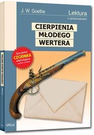 okładka Cierpienia młodego Wertera Wydanie z opracowaniem, Książka | Johann Wolfgang von Goethe