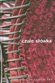 okładka Czułe słówka Słownik afektonimów, Książka | Mirosław Bańko, Agnieszka Zygmunt
