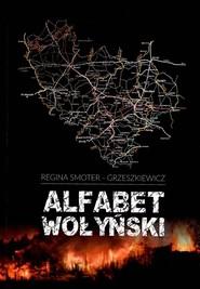 okładka Alfabet Wołyński, Książka | Smoter-Grzeszkiewicz Regina