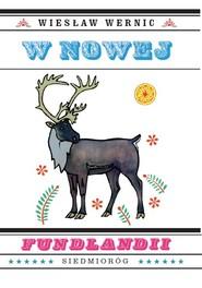 okładka W Nowej Fundlandii, Książka   Wernic Wiesław
