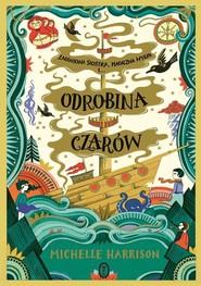 okładka Odrobina czarów, Książka | Michelle Harrison