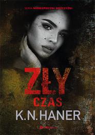 okładka Zły czas, Książka | K.N.  Haner