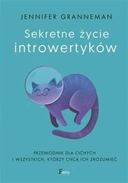 okładka Sekretne życie introwertyków, Książka | Granneman Jennifer