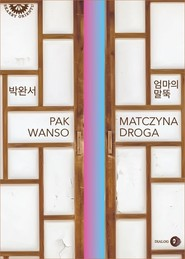 okładka Matczyna droga, Książka   Pak Wanso