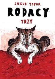 okładka Rodacy trzy, Książka | Topor Jakub