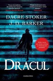 okładka Dracul, Książka | J.D. Barker, Stoker Dacre