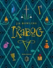 okładka Ikabog, Książka | Joanne K. Rowling