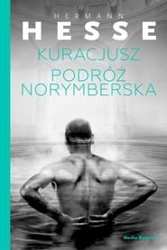 okładka Kuracjusz / Podróż norymberska, Książka | Hermann  Hesse