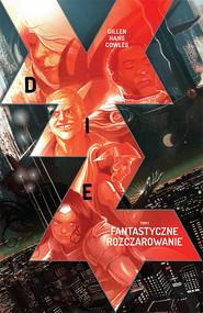 okładka Die t.1, Książka | Gillen Hans
