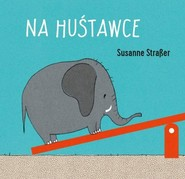okładka Na huśtawce, Książka   Straber Susanne