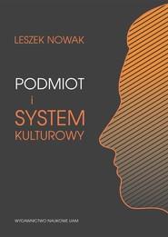 okładka Podmiot i system kulturowy, Książka | Nowak Leszek