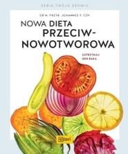 okładka Nowa dieta przeciwnowotworowa Zatrzymaj geny raka, Książka   Johannes F. Coy