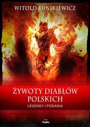 okładka Żywoty diabłów polskich Legendy i podania, Książka | Bunikiewicz Witold