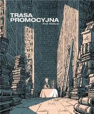 okładka Trasa promocyjna, Książka | Watson Andi