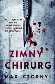 okładka Zimny chirurg, Książka   Max Czornyj