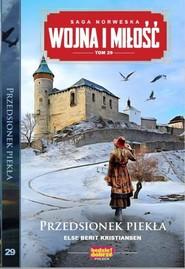 okładka Wojna i Miłość Tom 29 Przedsionek piekła, Książka | Else Berit Kristiansen