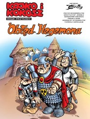 okładka Kajko i Kokosz Nowe przygody Tom 1 Obłęd Hegemona, Książka |