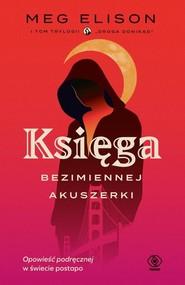 okładka Droga donikąd Tom 1 Księga Bezimiennej Akuszerki, Książka | Elison Meg