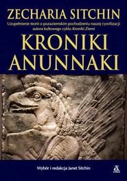 okładka Kroniki Anunnaki, Książka   Sitchin Zecharia