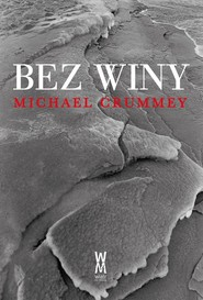 okładka Bez Winy, Książka | Crummey Michael