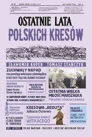 okładka Ostatnie lata polskich Kresów, Książka | Sławomir Koper, Tomasz Stańczyk
