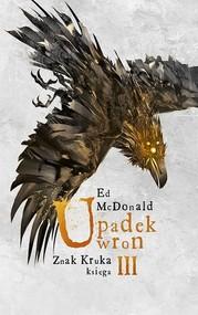okładka Upadek wron Znak Kruka Księga 3, Książka | McDonald Ed