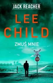 okładka Jack Reacher Zmuś mnie, Książka | Lee Child