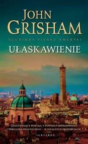 okładka Ułaskawienie, Książka | John  Grisham