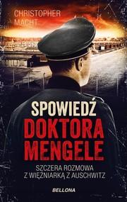 okładka Spowiedź doktora Mengele, Książka | Macht Christopher