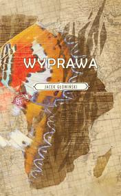okładka Wyprawa, Książka   Jacek Głowiński