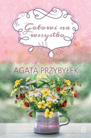 okładka Gotowi na wszystko, Książka | Agata Przybyłek