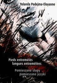 okładka Pomieszane stopy pomieszane języki, Książka   Podejma-Eloyanne Yolanda