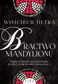 okładka Bractwo mandylionu, Książka | Wojciech Dutka