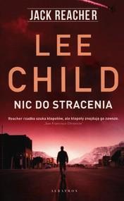 okładka Nic do stracenia, Książka   Lee Child