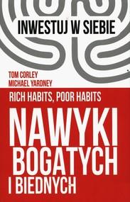 okładka Nawyki bogatych i biednych, Książka | Tom Corley, Michael Yardeny