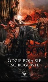 okładka Na Zachód od Zachodu Tom 3 Gdzie boją się iść bogowie, Książka | Watson Angus