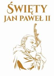 okładka Święty Jan Paweł II, Książka  