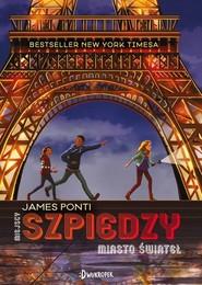 okładka Szpiedzy Miasto świateł, Książka | Ponti James