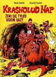 okładka Krasnolud Nap Tom 4 Żeni się tylko osiem razy, Książka  