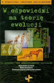okładka W odpowiedzi na teorię ewolucji, Książka |