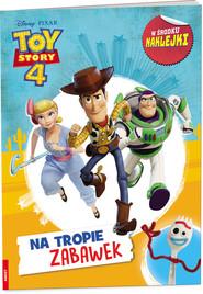 okładka Toy Story 4 Na tropie zabawek, Książka  