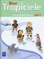 okładka Nowi Tropiciele 2 Karty ćwiczeń Część 3 Szkoła podstawowa, Książka |