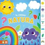 okładka To ciekawe! Natura, Książka | Supeł Barbara