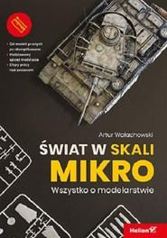 okładka Świat w skali mikro Wszystko o modelarstwie, Książka | Wałachowski Artur
