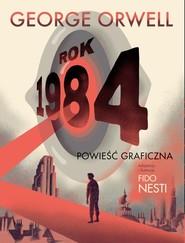 okładka Rok 1984 Powieśc graficzna, Książka | George Orwell