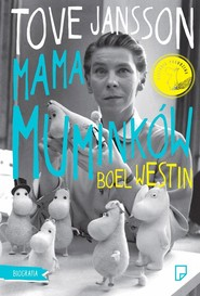 okładka Tove Jansson Mama Muminków, Książka | Boel Westin