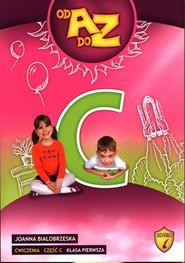 okładka Od A do Z Ćwiczenia Część C Klasa 1 Edukacja wczesnoszkolna, Książka | Białobrzeska Joanna