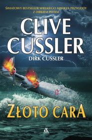 okładka Złoto cara, Książka   Cussler Clive, Dirk Cussler